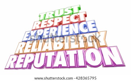 Trust Reputation Experience Reliability Words 3d Illustration - stock photo
