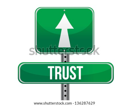 trust road sign illustration design over a white background - stock photo