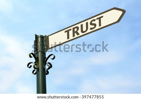 TRUST WORD ON ROADSIGN - stock photo