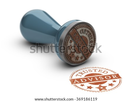 Trusted advisor rubber stamp over white background. Concept of trust in business.