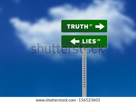 Truth and Lies Road Sign - stock photo