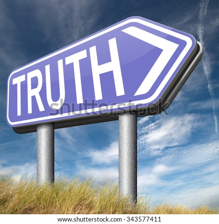 truth be honest honesty leads a long way find justice law and order  - stock photo