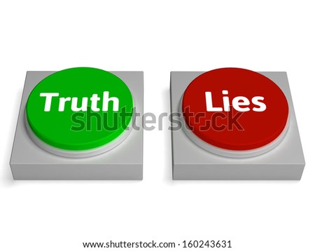 Truth Lies Buttons Showing True Or Liar - stock photo