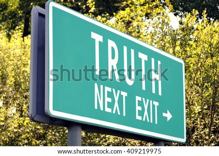 Truth - next exit sign - stock photo