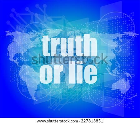 truth or lie text on digital touch screen interface - stock photo