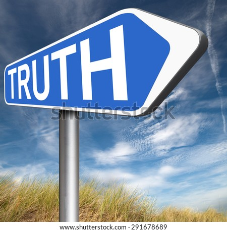 truth road sign be honest honesty leads a long way find justice law and order  - stock photo