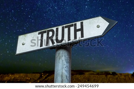 Truth sign with a beautiful night background - stock photo