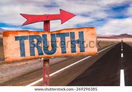 Truth sign with road background - stock photo