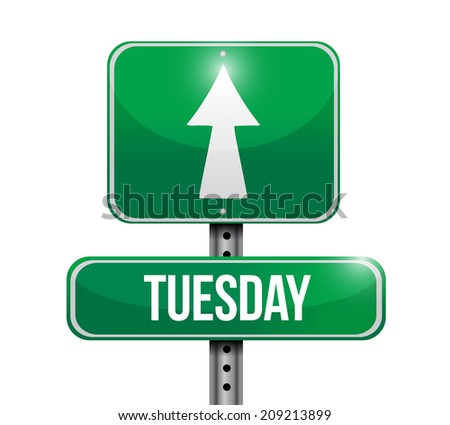 tuesday street sign illustration design over a white background - stock photo