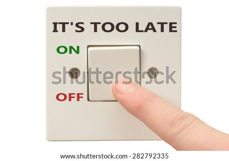 Turning off It's too late with finger on electrical switch