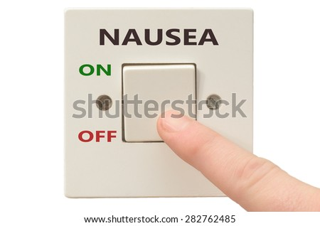 Turning off Nausea with finger on electrical switch