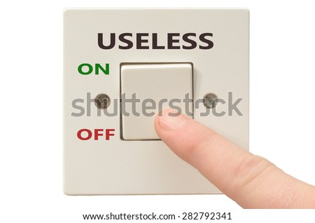 Turning off Useless with finger on electrical switch
