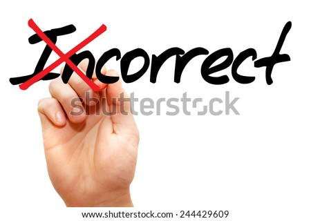 Turning the word Incorrect into Correct, business concept - stock photo