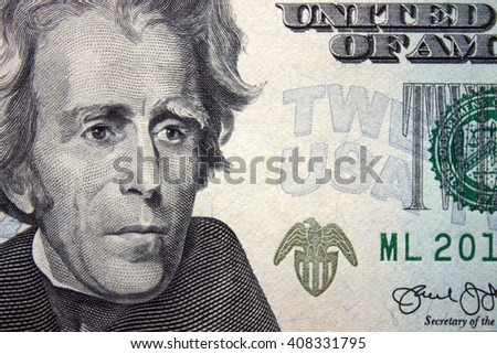 Twenty Dollar Banknote. U.S. President Jackson close up.
