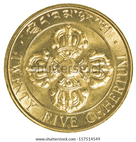twenty five Bhutanese chhertum coin isolated on white background