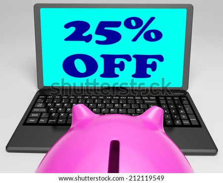 Twenty-Five Percent Off Laptop Meaning Online Shopping Save 25