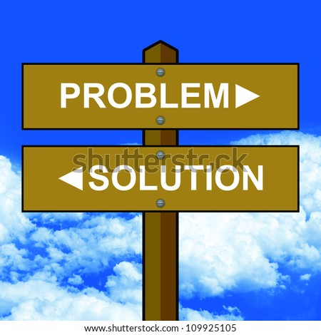 Two Choices Between Problem and Solution Traffic Sign With Wood Style in Blue Sky Background