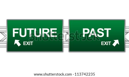 Two Choices Of Green Highway Street Sign Between Future And Past Sign For Time Management Concept Isolate on White Background - stock photo