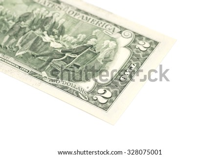 Two dollars bill on white background