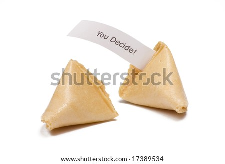 Two fortune cookies isolated on white  with you decide message