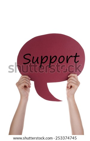 Two Hands Holding A Red Speech Balloon Or Speech Bubble With English Text Support Isolated On White - stock photo