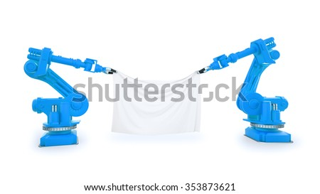 Two industrial robots holding a banner made out of a piece of fabric  - stock photo