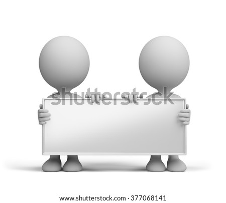 Two people hold a billboard in the hands of. 3d image. White background.