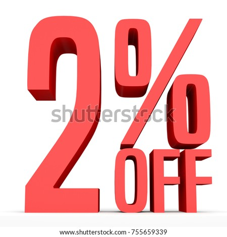 Two percent off. Discount 2 %. 3D illustration on white background.