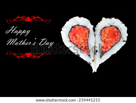 Two pieces of sushi forming the heart shape, Happy Mother's Day - stock photo