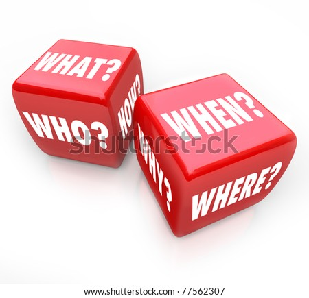 Two red dice with the words Who, What, Where, When, Why and How on their faces, symbolizing the quest for answers and the risk in finding answers - stock photo