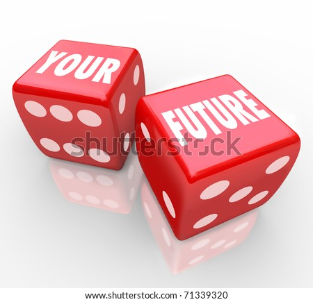 Two red dice with the words Your Future on their faces, symbolizing the risks in gambling - stock photo