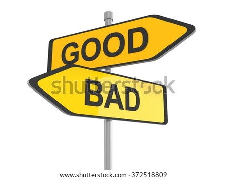 Two road signs - good or bad choice, 3d illustration - stock photo