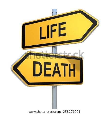two road signs - life death choice - stock photo