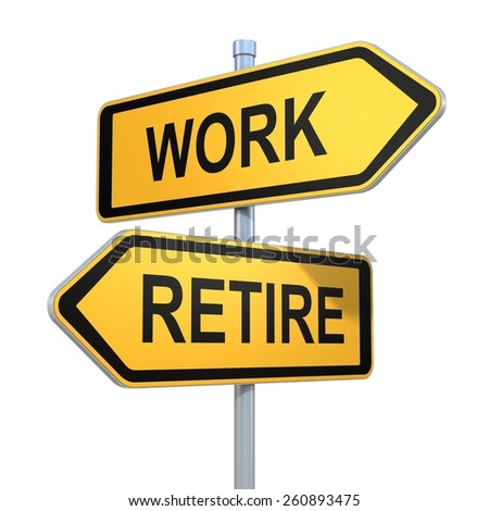 two road signs - work or retire choice - stock photo