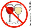two wine glasses with not allowed symbol - drinking prohibited - stock photo