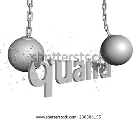 Two wrecking balls are destructing a three dimensional text object. The solution for quarrel - stock photo