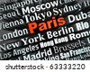 typographical demonstration of big cities - Paris  3d - stock photo