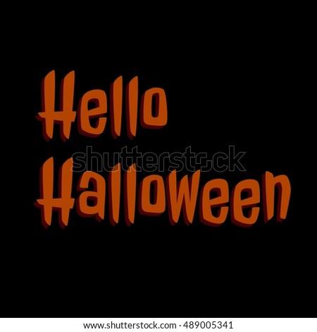 typography lettering phrase hello halloween on stock illustration