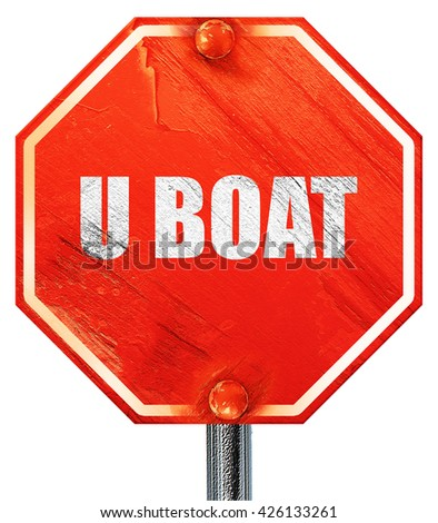 u boat, 3D rendering, a red stop sign - stock photo