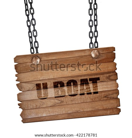 u boat, 3D rendering, wooden board on a grunge chain - stock photo
