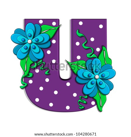 """U, in the alphabet set """"Clinging Vine"""", is decorated with mod flowers in three layers.  Letters are purple and vines and leaves are mint green. - stock photo"""