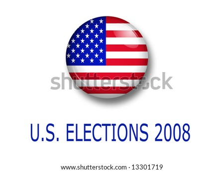 u.s.a.  button over white background with text for elections 2008 - stock photo