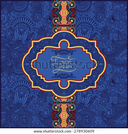 ultramarine floral ornamental template with place for your text, oriental vintage pattern for invitation party card, brochure design, postcard, packing, book cover,  raster version - stock photo