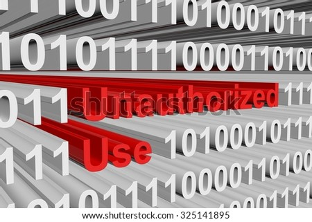 Unauthorized Use is presented in the form of binary code