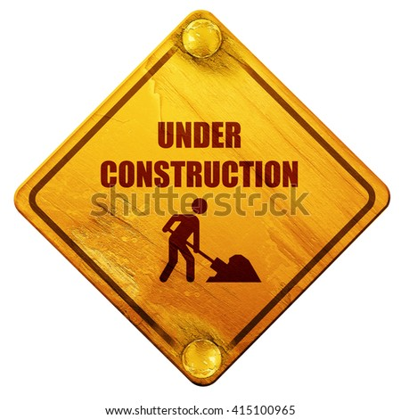 Under construction sign, 3D rendering, isolated grunge yellow ro - stock photo