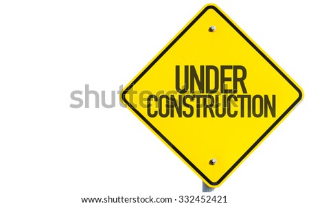 Under Construction sign isolated on white background - stock photo
