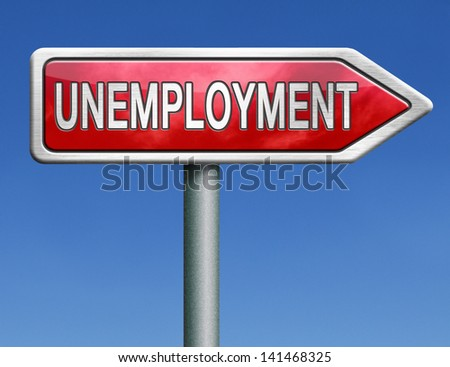 unemployment rate loose job loss joblessness jobless caused by recession - stock photo