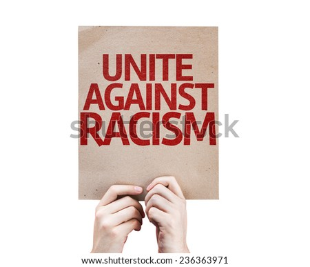 Unite Against Racism card isolated on white background - stock photo
