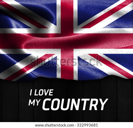 United Kingdom waving flag with Text I Love My Country on wood texture background - stock photo