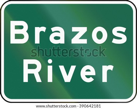 United States MUTCD road sign - Brazos river.